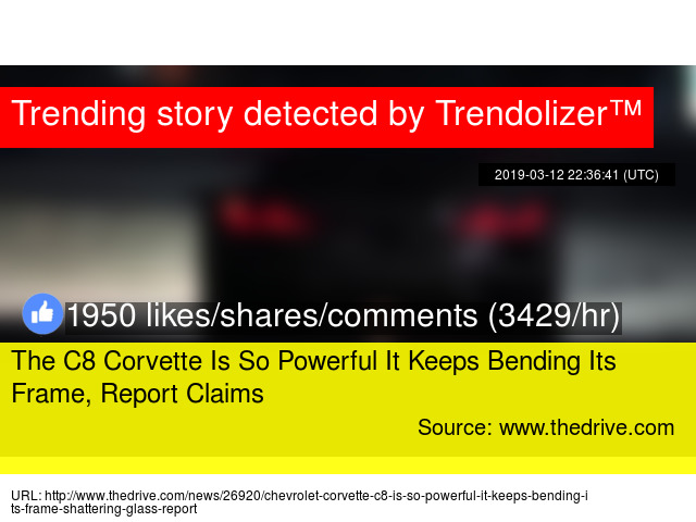 The C8 Corvette Is So Powerful It Keeps Bending Its Frame, Report Claims